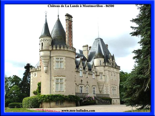 Château Martine 7 décembre - bravo Ajonc Ch%C3%A2teau_de_la_Lande_a_Montmorillon_86500_Vienne_r%C3%A9gion_Nouvelle-Aquitaine_en_France