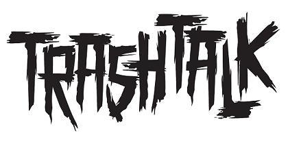 Suite 1/4 finale (05/05/2014) - Page 2 2266-logo_Trash_Talk
