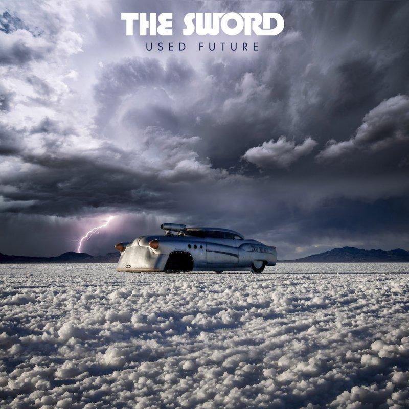 The Sword - Kyle Shutt en solitario (2019) - Página 9 The-Sword-Used-Future-800x800