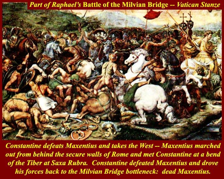 Istoria lumii - 364 de ani vechime - Pagina 6 MedRom0122ac-Raphael-ConstantineMilvianBridge