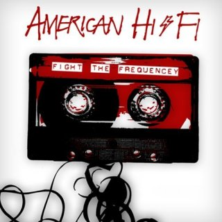 """Le topic de l'achat """"plaisir"""" - Page 2 American-Hi-Fi-Fight-The-Frequency"""