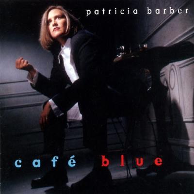 ¿AHORA ESCUCHAS?, JAZZ (2) - Página 2 Patricia-barber_cafe_blue