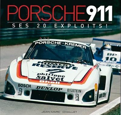 Ouvrages consacrés à l'automobile - Page 16 Porsche-911-ses-20-exploits
