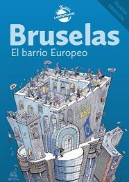 Bruselas. El barrio europeo - 4ª edición corregida y aumentada - año 2011 - formato pdf Bruselas