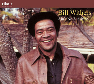 Bill Withers - Ain't No Sunshine 1207780253