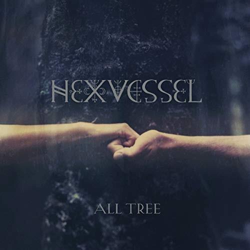 Vous écoutez quoi en ce moment ? - Page 20 HEXVESSEL_All-Tree