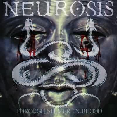 """Neurosis (Metal, США) - """"Сквозь серебро крови"""" 9101"""