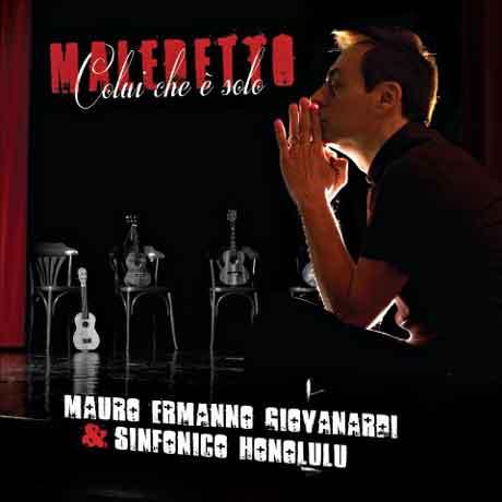 Maledetto colui che è solo. Giovanardi-sinfonico-maledetto-colui-che-solo-giovanardi-cd-cover