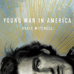 I Migliori Album del 2012 - Pagina 2 Anaismitchell_youngman_1335684305