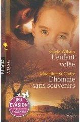 L'enfant volée de Gayle Wilson / L'homme sans souvenirs de Madeline St Claire Arton10228