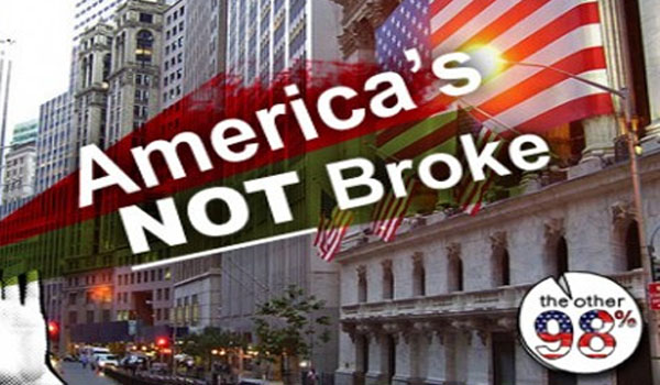 America Is Not Broke! We Are Being Lied To!  America-Is-Not-Broke-We-Are-Being-Lied-To