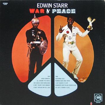 Ce que vous écoutez  là tout de suite - Page 38 Edwin_Starr-War_and_Peace_b