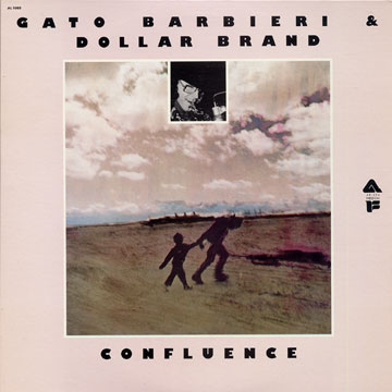 Gato Barbieri & Dollar Brand - Hamba Khale! / Confluence (1968) 033686