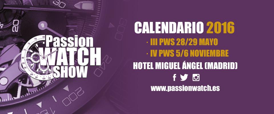 Passion Watch Show - Madrid Calendario-2016