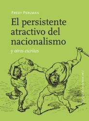¿ALGUIEN LO DUDA? LA REVOLUCIÓN INDUSTRIAL AVANZA PARA DESTRUIRNOS - Página 4 El-persistente-atractivo-del-nacionalismo