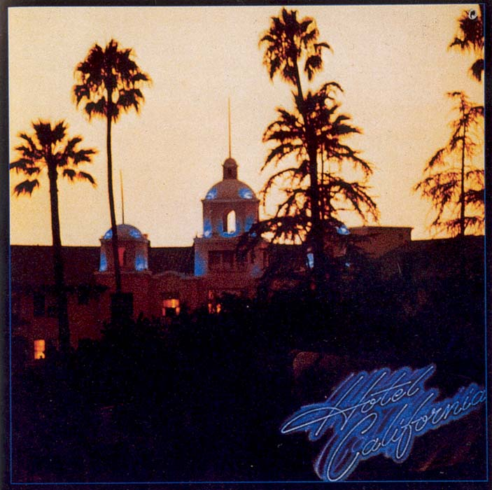 EAGLES - BIODISCOGRAFIA - VIDA TRAS LOS EAGLES VOL. I (1980-1985) - Página 5 The-eagles-hotel-california