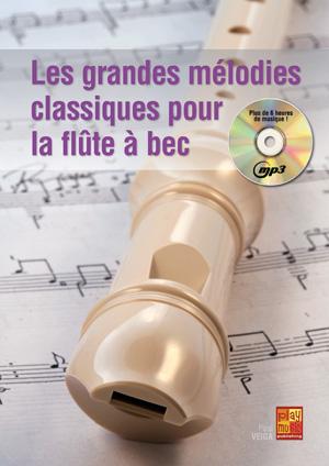 Les grandes mélodies classiques pour flûte à bec Melodies-classiques-flute-a-bec-cd