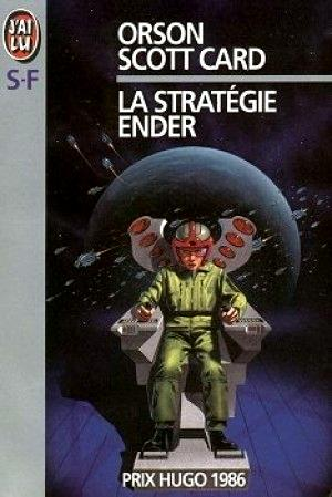 SCOTT CARD Orson - Cycle d'Ender - Tome 1 : La stratégie Ender 131_586