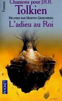 Chansons pour J.R.R. Tolkien - Tome 1 : L'adieu au roi 1904