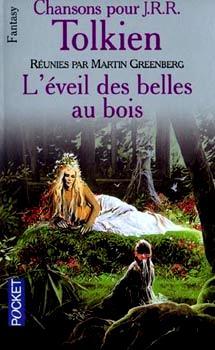 Chansons pour J.R.R. Tolkien - Tome 3 : L'éveil des belles au bois 1906