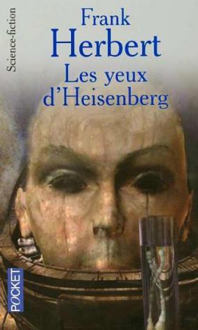 HERBERT Franck - Les yeux d'Heisenberg 2081