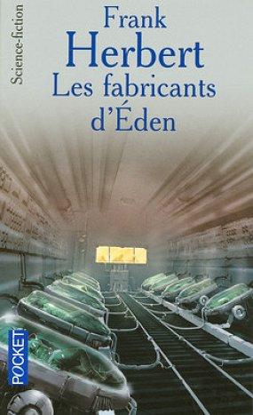 HERBERT Franck  - Les fabricants d'Eden 3053