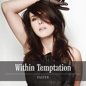 Within Temptation estrena su nuevo single, 'Faster' Faster
