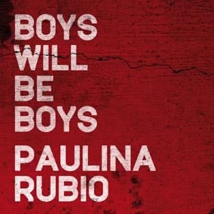 Nuevo Single >> Boys Will Be Boys Paulina1