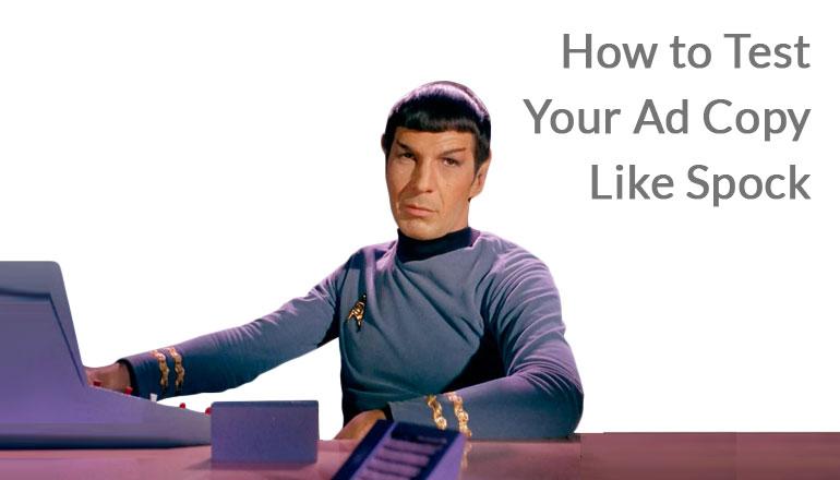 Simulator pentru orbitarea circulară How-to-Test-Your-Ad-Copy-Like-Spock_Featured-Image