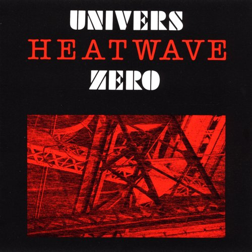 [Rock Progressif] Playlist - Page 20 Univers-Zero-Heatwave