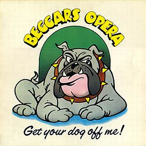 Beggars Opera - Get Your Dog Off Me! (1973) Cover_285372982009