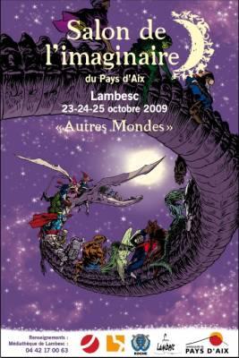 23 au 25/10/09 - Salon de l'imaginaire du pays d'Aix - Lambesc (13) Salondelimaginairedupaysdaix