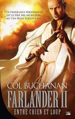 [Buchanan, Col] Le Coeur du Monde - Tome 2: Farlander II - Entre Chien et Loup Farlander2
