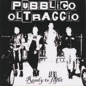Musique ! - Page 22 Pubblico_oltraggio_-_ready_to_fight