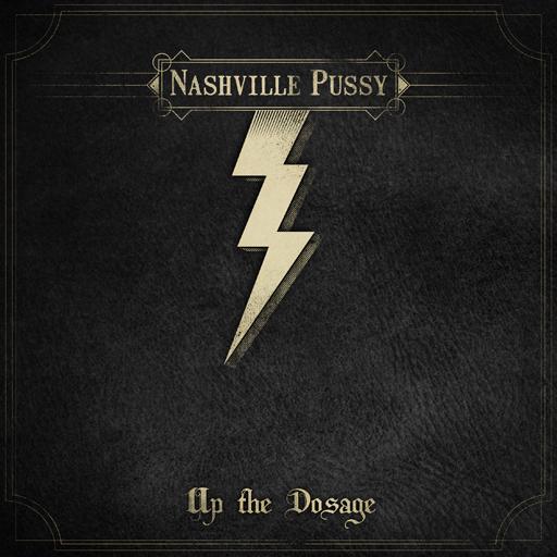 News - Page 20 Nashville-Pussy-Up-the-Dosage