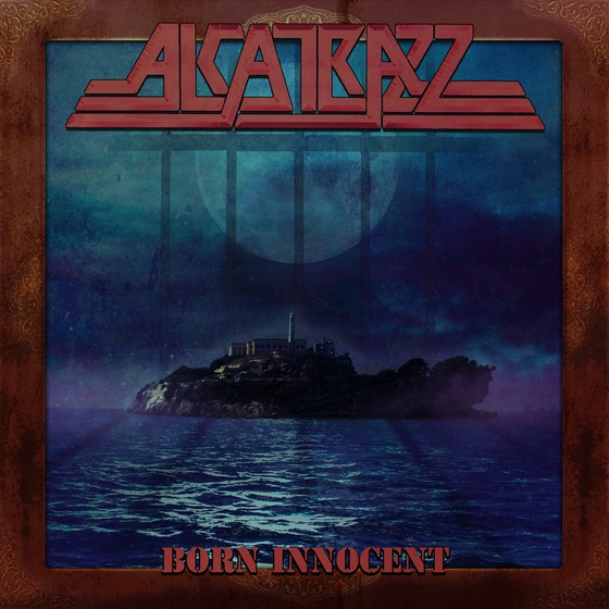 ALCATRAZZ Alcatrazz-born-innocent