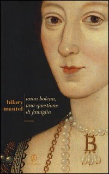 Libri sulla sabbia Anna-Bolena-una-questione-di-famiglia