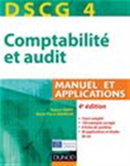 comptabilité - DSCG 4 - Comptabilité et audit Manuel et Applications 1355750-gf