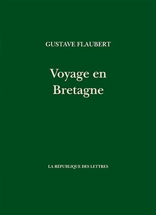 Voyage en Bretagne [livre] Livre-flaubert-gustave