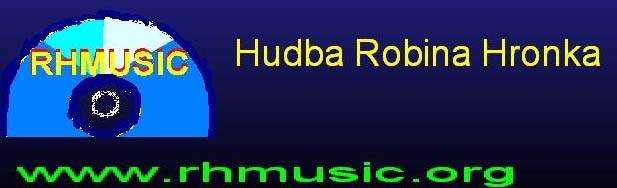 RHMUSIC.ORG - Hudba Robina Hronka
