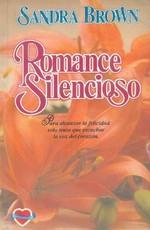 Romance silencioso, Sandra Brown (rom) Romance