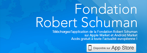 Fondation Robert Schuman : L'Europe saura-t-elle garder ses frontières ? Aplli-top