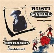 RUSTI STEEL & THE STAR TONES 890470240RustiSteelEmbassySessions