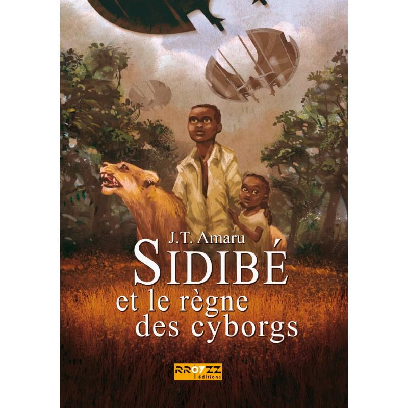 [Amaru, J.T.] Sidibé et le règne des cyborgs 101-thickbox_default