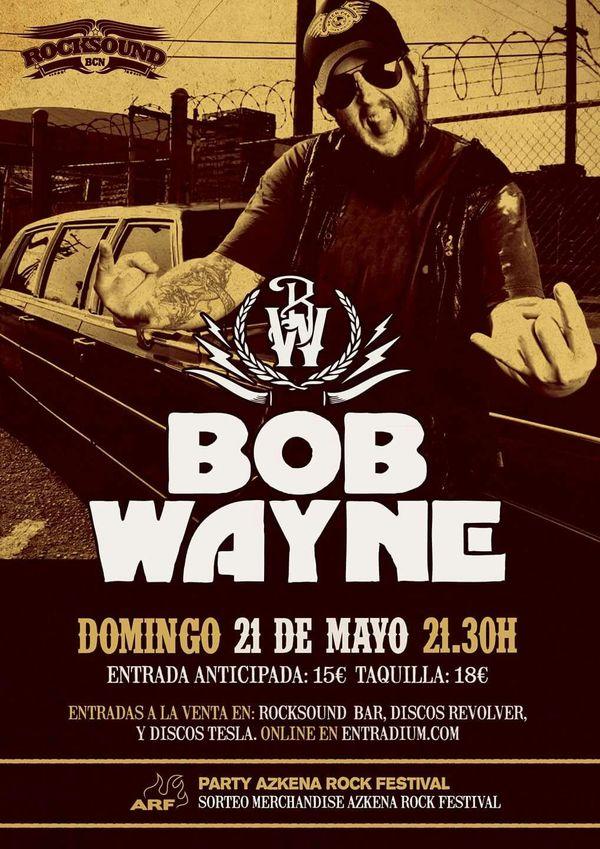 BOB WAYNE. Nuevo disco y nueva gira en octubre - Página 14 Bob_Wayne_Rocksound