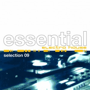 Essential Electro House Selection 09 8032484047747