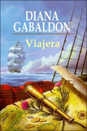 Viajera- Daina Gabaldon, Saga Fraser III 3-Viajera