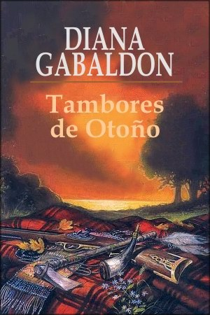 Ecos del pasado_ Saga Fraser VII - Diana Gabaldon (Especial San Jordi 2011)(rom) 4-Tambores-Oto%C3%B1o