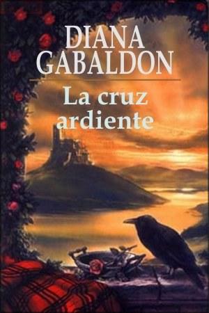 Ecos del pasado_ Saga Fraser VII - Diana Gabaldon (Especial San Jordi 2011)(rom) 5-Cruz-Ardiente