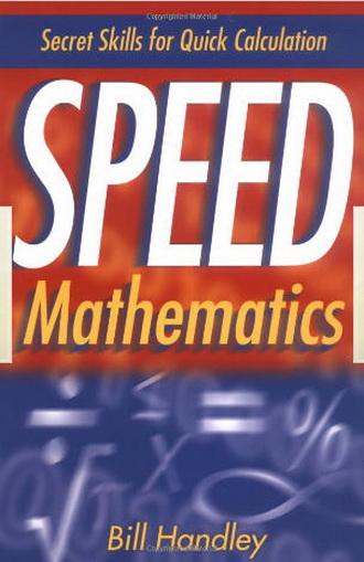 Speed Mathematics Secret Skills for Quick Calculation 0058965